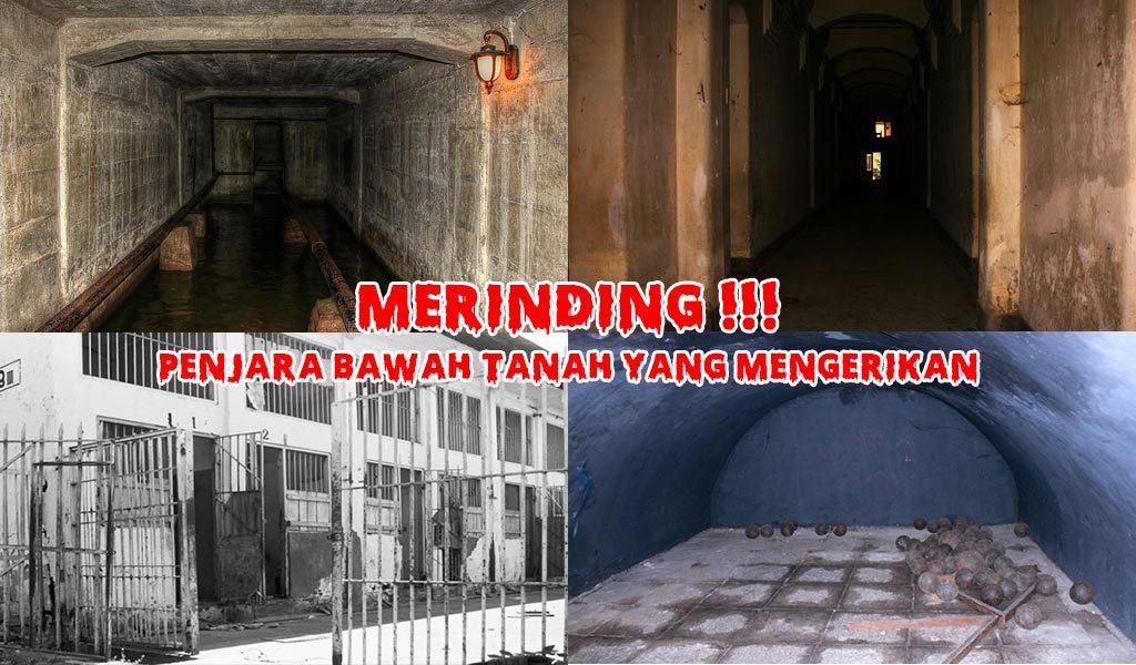 Bikin Merinding !!! Penjara Bawah Tanah di Indonesia Yang Menyeramkan dan Penuh Misteri