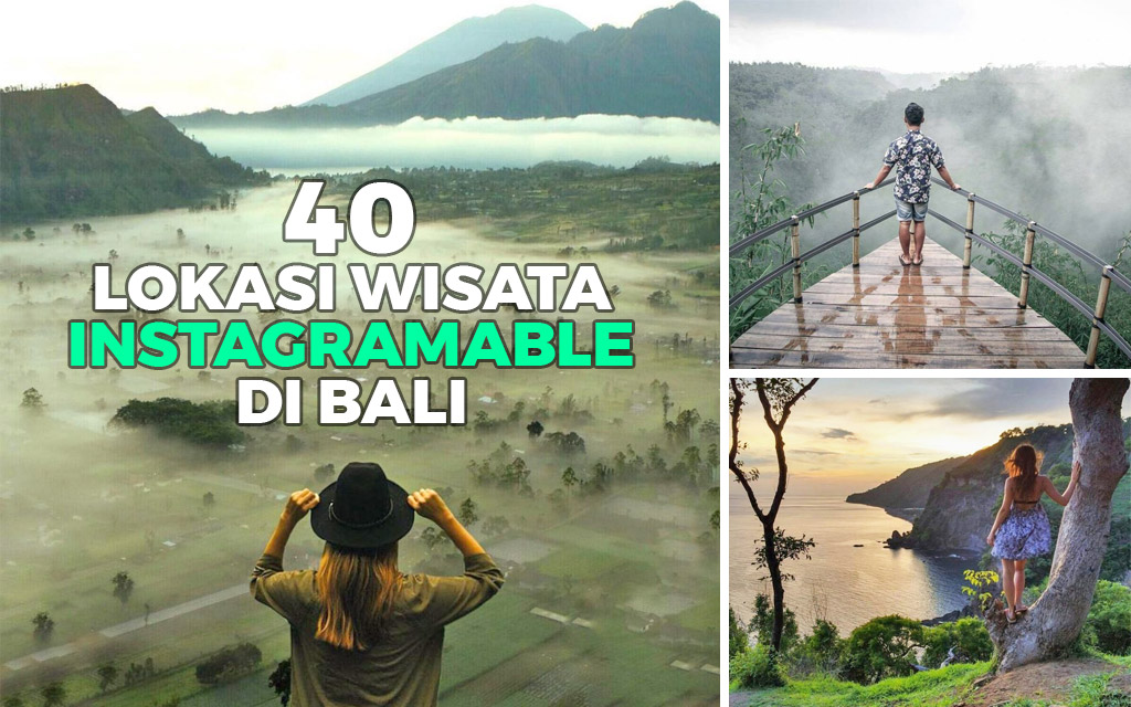 Keren 40 Pesona Keindahan Lokasi Wisata Di Bali Yang