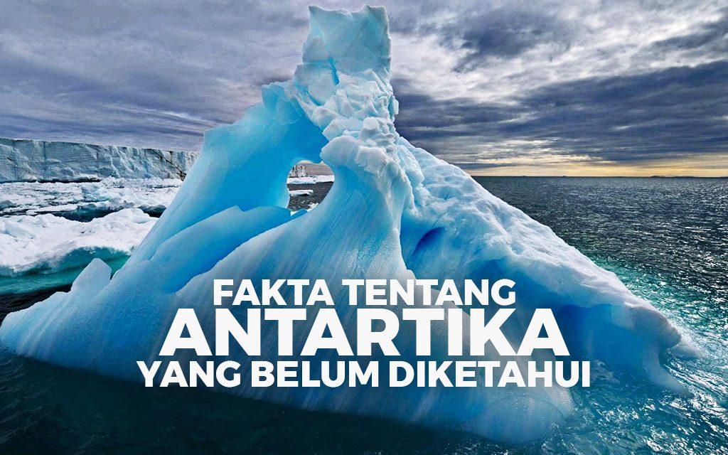 15 Fakta Tentang Antartica Yang Belum Kamu Ketahui