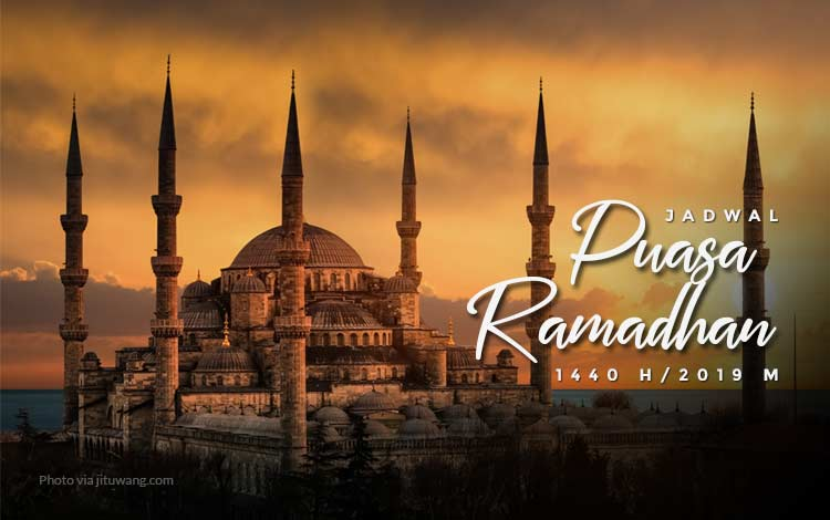 Jadwal puasa ramadhan 1440 H / 2019M
