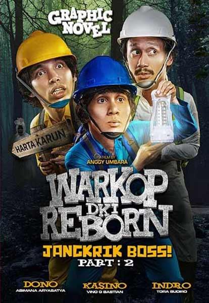Daftar Film Indonesia Dengan Pendapatan Terbesar - Warkop DKI Reborn: Jangkrik Boss! Part 2