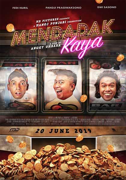 Film bioskop Juni 2019 - Mendadak Kaya