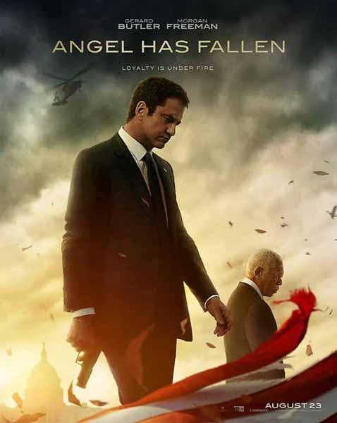 Film Bioskop Tayang Agustus 2019 - Angel Has Fallen
