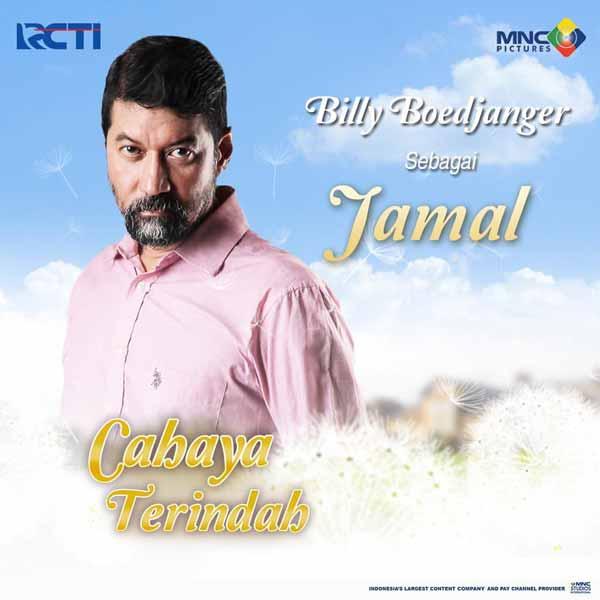 Daftar Pemain Sinetron Cahaya Terindah RCTI Terlengkap - Billy Boedjanger sebagai Jamal