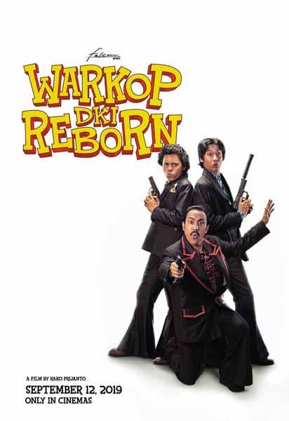 Film bioskop September 2019 - Warkop DKI Reborn 3