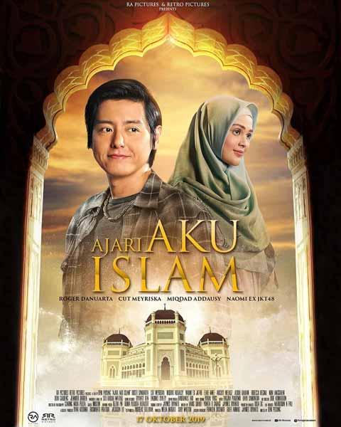Film Bioskop Oktober 2019 - Ajari Aku Islam