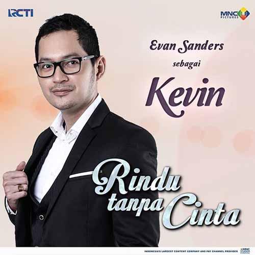 Daftar Pemain Sinetron Rindu Tanpa Cinta RCTI Terlengkap - Evan Sanders sebagai Kevin
