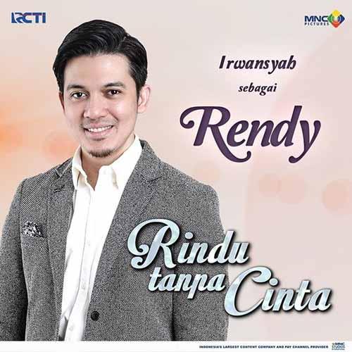 Daftar Pemain Sinetron Rindu Tanpa Cinta RCTI Terlengkap - Irwansyah sebagai Rendy