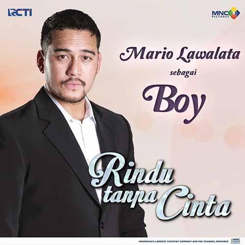 Daftar Pemain Sinetron Rindu Tanpa Cinta RCTI Terlengkap - Mario Lawalata sebagai Boy