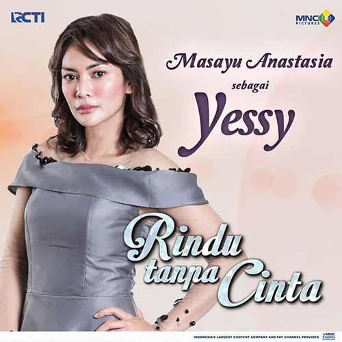 Daftar Pemain Sinetron Rindu Tanpa Cinta RCTI Terlengkap - Masayu Anastasia sebagai Yessy