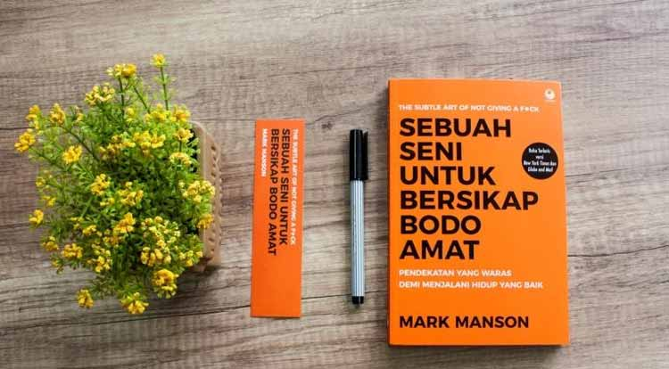 Novel best seller 2019 - Sebuah Seni Untuk Bersikap Bodo Amat