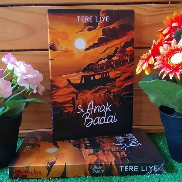 Rekomendasi-Novel-Best-Seller-Terbaik-Si-Anak-Badai-Tere-Liye