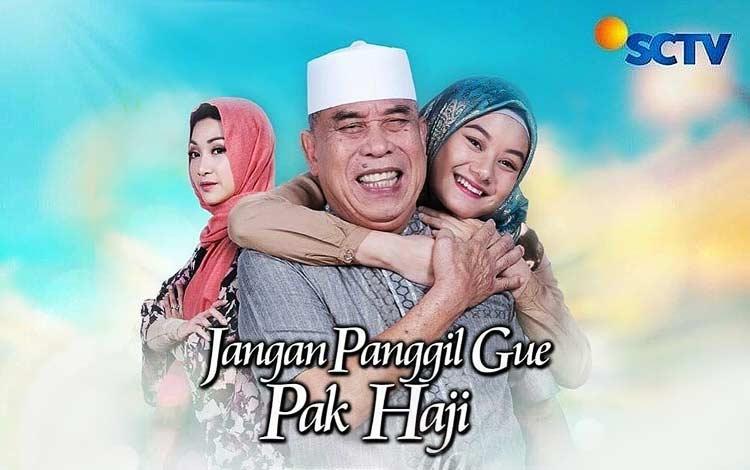 Pemain Sinetron Jangan Panggil Gue Pak Haji SCTV