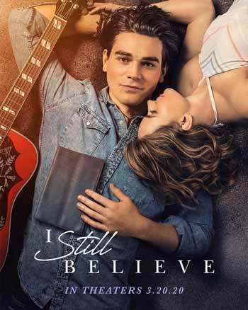 Film bioskop Maret 2020 - I Still Believe
