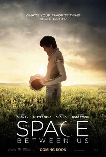 Daftar Film Tentang Luar Angkasa Terbaik Sepanjang Masa - The Space Between Us (2017)